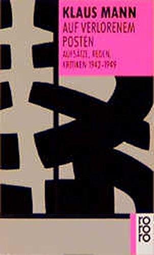 auf-verlorenem-posten-aufsatze-reden-kritiken-1942-1949-german-edition