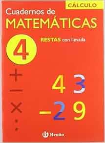 Restas con llevada/ Subtractions (Cuadernos De Matematicas) (Spanish