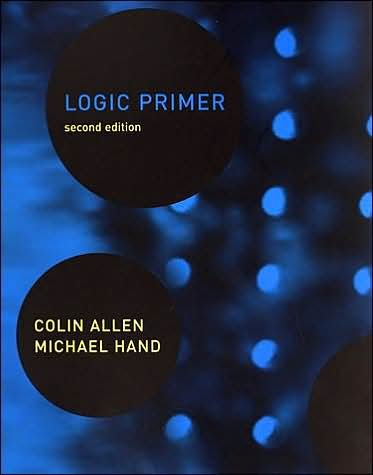 Logic Primer - 2nd Edition (text only)2nd edition by C. AllenM.Hand ebook