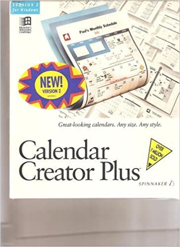Calendar Creator Plus Spinnaker Version 2 For Windows