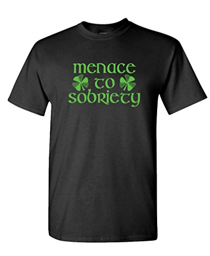 MENACE TO SOBRIETY party st paddys day gag - Mens