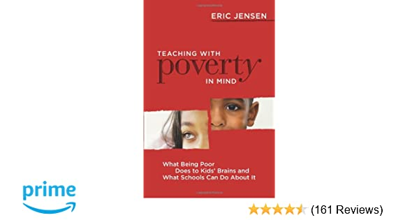 Brain Scans Reveal How Poverty Hurts >> Amazon Com Teaching With Poverty In Mind What Being Poor Does To