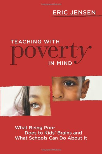 Teaching With Poverty in Mind: What Being Poor Does to Kids' Brains and What Schools Can Do About - Bees How The We Do Save