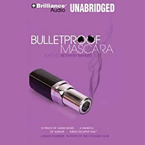Bulletproof Mascara Audiobook