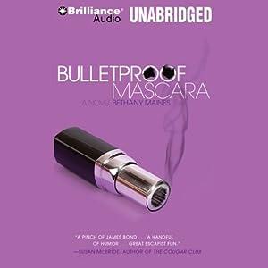 Bulletproof Mascara Hörbuch