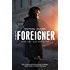 The Foreigner: previously published as The Chinaman (Mike Cramer)