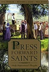 Press Forward Saints (Daily Inspirational Thoughts)