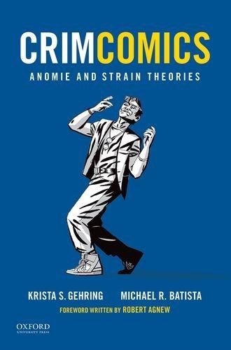 CrimComics Issue 5: Anomie and Strain Theories