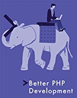 Better PHP Development Front Cover
