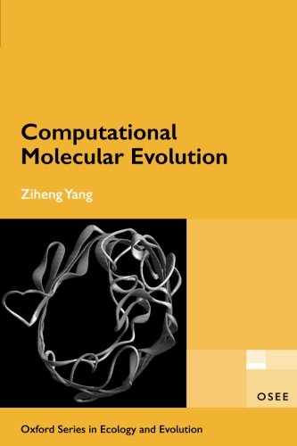 Computational Molecular Evolution (Oxford Series in Ecology and Evolution)