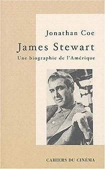 James Stewart, une biographie de l'Amérique par Coe