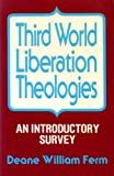img - for Third World Liberation Theologies: An Introductory Survey book / textbook / text book
