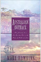 Australian Outback: Faith in the Great Southland/Hope in the Great Southland/Love in the Great Southland/Great Southland Gold (Inspirational Romance Collection) Paperback
