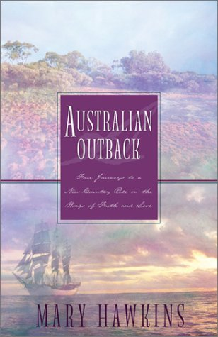 Australian Outback: Faith in the Great Southland/Hope in the Great Southland/Love in the Great Southland/Great Southland Gold (Inspirational Romance - Australia Southland