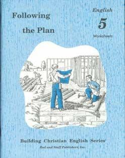 Following the Plan, English 5 Worksheets (Building Christian English Series)