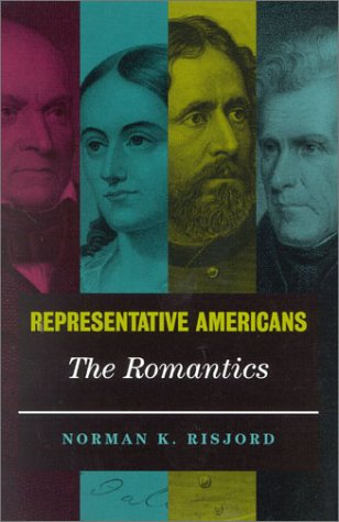 Representative Americans: The Romantics