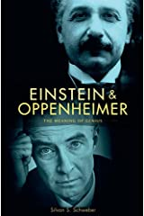 Einstein and Oppenheimer: The Meaning of Genius