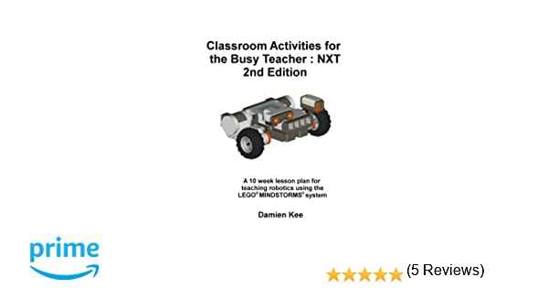 Classroom Activities for the Busy Teacher: NXT (2nd Ed): Dr Damien ...