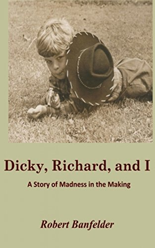 book cover of Dicky, Richard and I