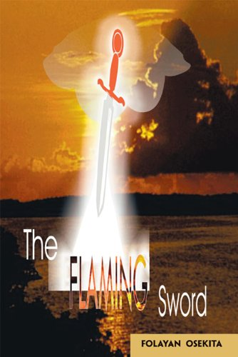 Book: The Flaming Sword by Folayan Osekita