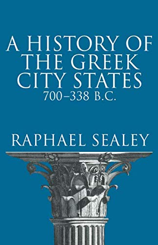 History of the Greek City States, 700-338 B. C. (Campus ; 165)