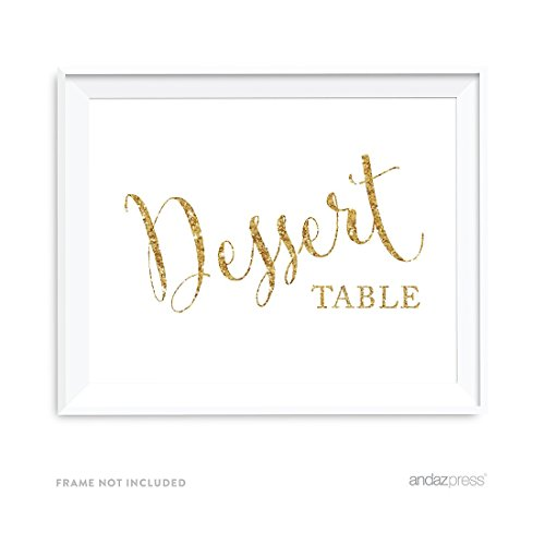 Andaz Press Wedding Party Signs, Gold Glitter Print, 8.5x11-inch, Dessert Table, 1-Pack, Not Real Glitter