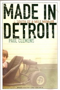 Made in Detroit : A South of 8 Mile Memoir