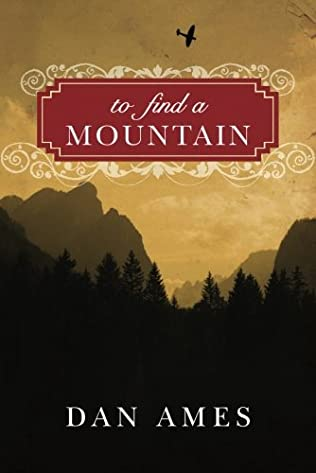 book cover of To Find A Mountain