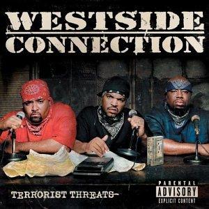 Westside Connection - Terrorist Threats [explicit] - Zortam Music