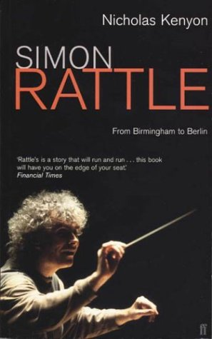 Simon Rattle: From Birmingham to Berlin ebook