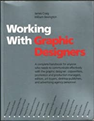 Working with Graphic Designers: A Handbook