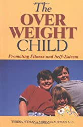 The Overweight Child: Promoting Fitness and Self-Esteem