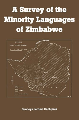 A Survey of the Minority Languages of Zimbabwe (Swahili Edition)...