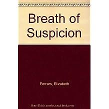 Breath of Suspicion