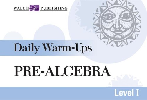 Pre-Algebra: Daily Warm-Ups Level I