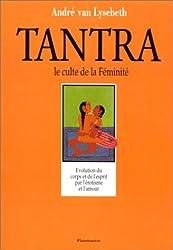 Le tantra, le culte de la féminité