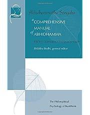 A Comprehensive Manual of Abhidhamma: The Abhidhammattha Sangaha of Acariya Anuruddha