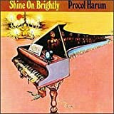 Shine on Brightly...Plus by Procol Harum (2003-08-19)
