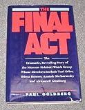 The Final Act, Paul Goldberg, 0688068596