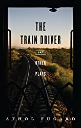 The Train Driver and Other Plays (NONE)