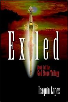 Exiled: Book I of the God Stone Trilogy: Bk. I