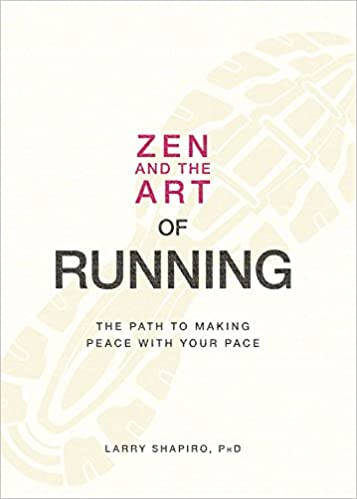 The Zen Art of Running