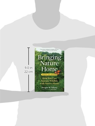 Bringing Nature Home: How You Can Sustain Wildlife with Native Plants, Updated and Expanded by Timber Press (Image #8)