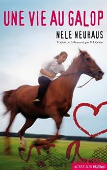 Une vie au galop par Neuhaus