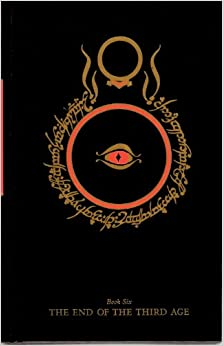 The End Of The Third Age Being The Sixth Book Of The Lord Of The Rings J R R Tolkien