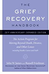 Updated to commemorate its 20th anniversary, this classic resource further explores the effects of grief and sheds new light on how to begin to take effective actions to complete the grieving process and work towards recovery ...