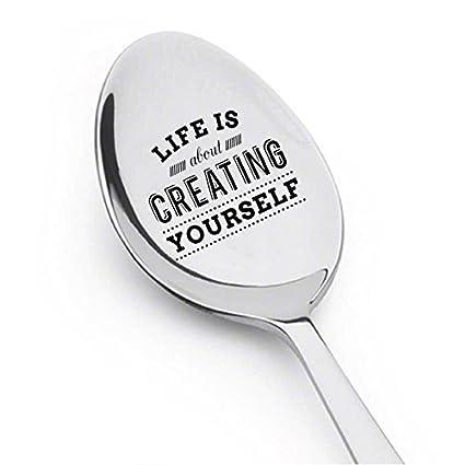 Life Is About Creating Yourself con Bonito diseño – Grabado Cubiertos – Cuchara de los Amantes