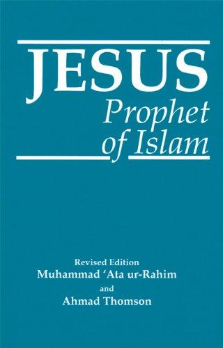 Jesus: Prophet of Islam