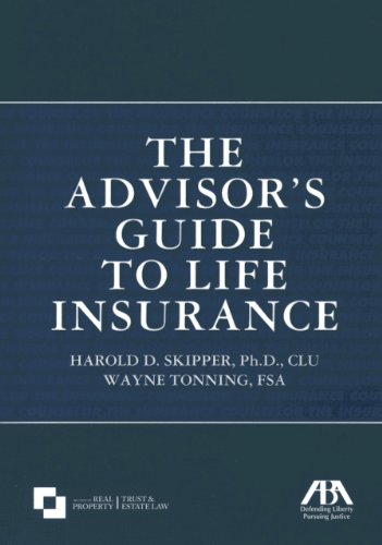 The Advisors Guide To Life Insurance