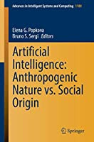 Artificial Intelligence: Anthropogenic Nature vs. Social Origin Front Cover